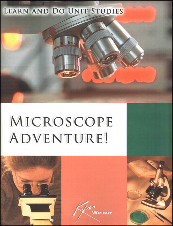Microscope Adventure! Unit Study