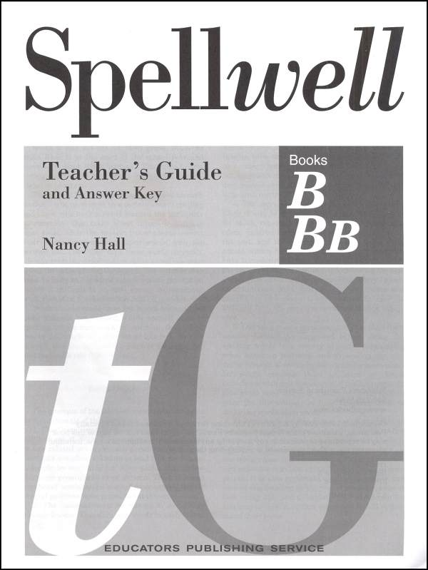Spellwell B and BB Teacher Guide/Answer Key