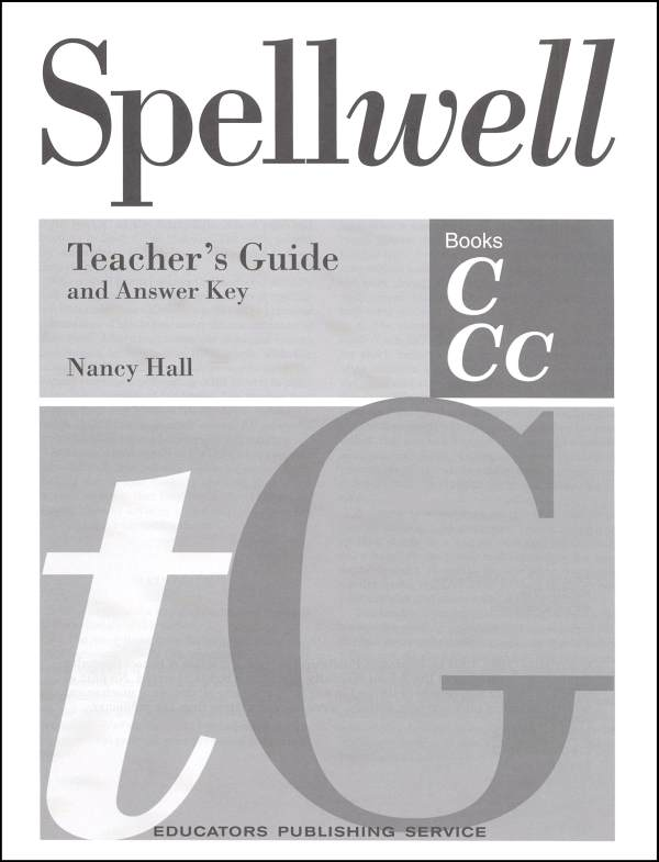 Spellwell C and CC Teacher Guide/Answer Key
