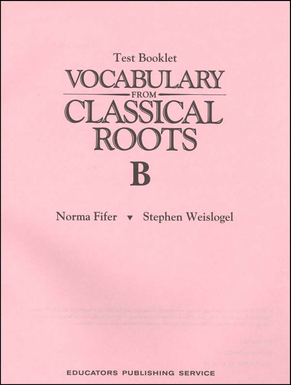 Vocabulary From Classical Roots B Test & Key