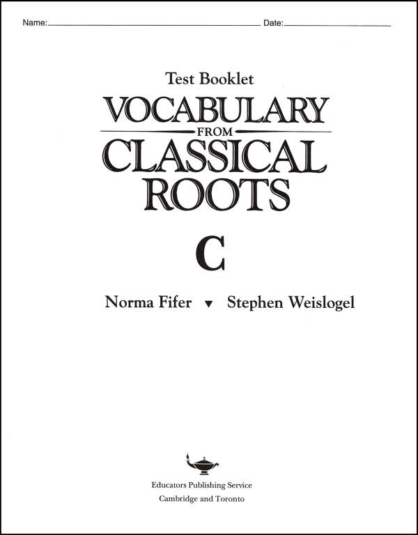 Vocabulary From Classical Roots C Test & Key