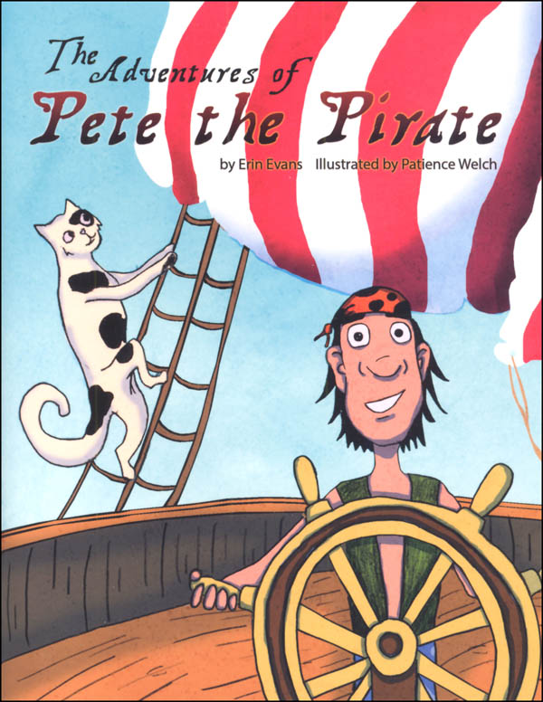 Adventures of Pete the Pirate (Learning Language Arts Through Literature Red Book Reader)