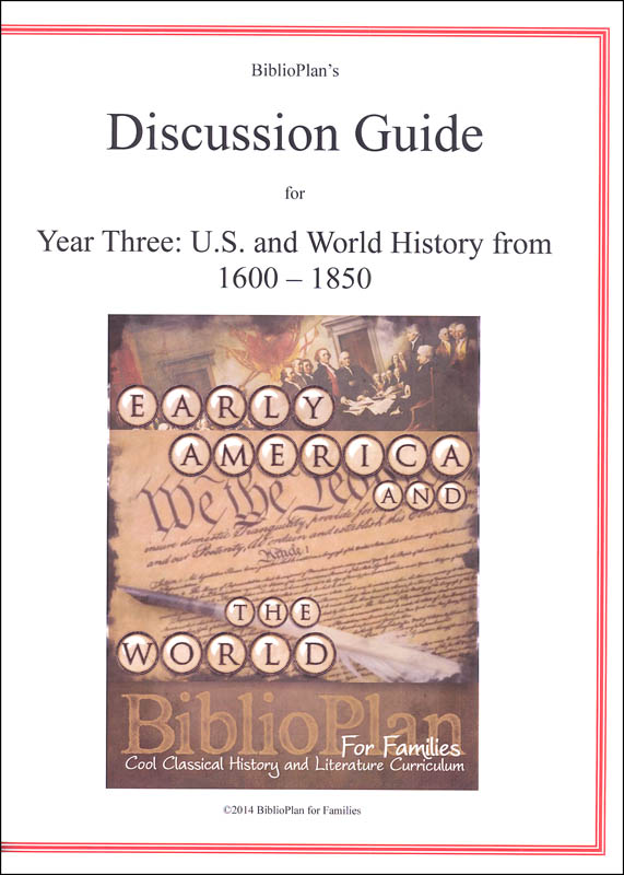BiblioPlan: Early America & The World Discussion Guide