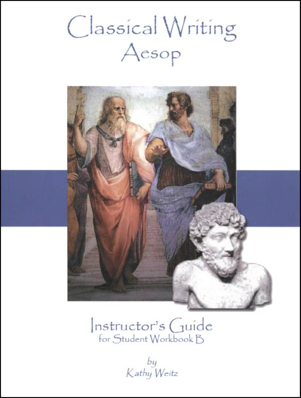 Classical Writing: Aesop - Instructor's Guide B