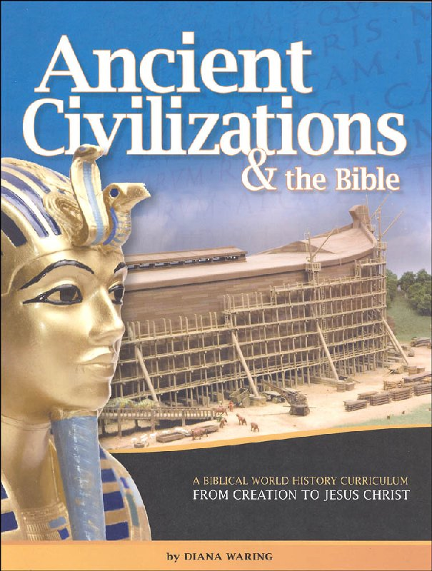 Ancient Civilizations and the Bible Student Book