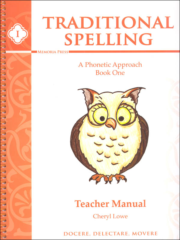 Traditional Spelling Teacher Guide I