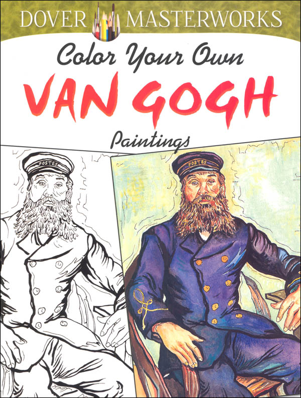 Color Your Own Van Gogh Paintings (Dover Masterworks)