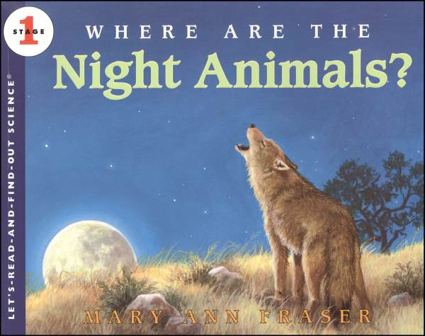 Where Are the Night Animals? (Let's Read and Find Out Science Level 1)