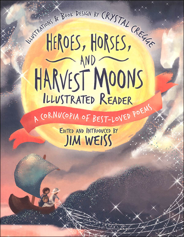 Heroes, Horses, and Harvest Moons Illustrated Reader