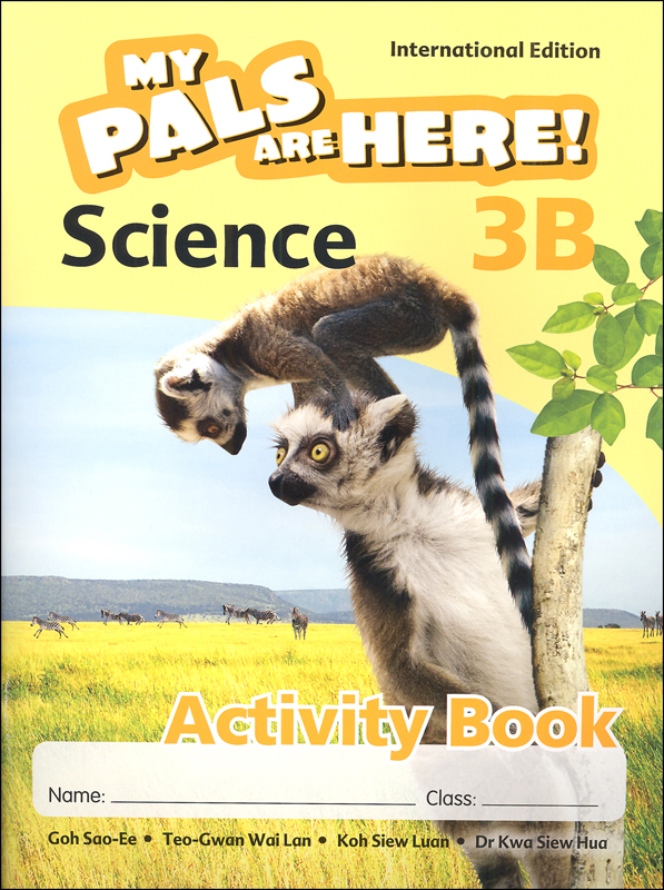 My Pals Are Here! Science International Edition Activity Book 3B