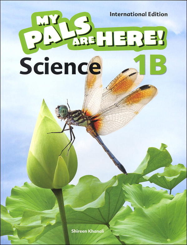 My Pals Are Here! Science International Edition Textbook 1B