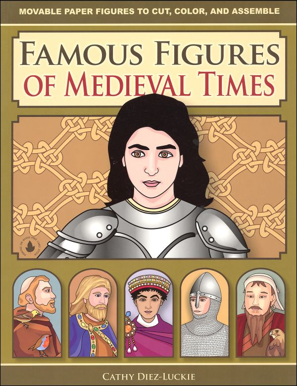 Famous Figures of Medieval Times: Movable Paper Figures to Cut, Color, and Assemble