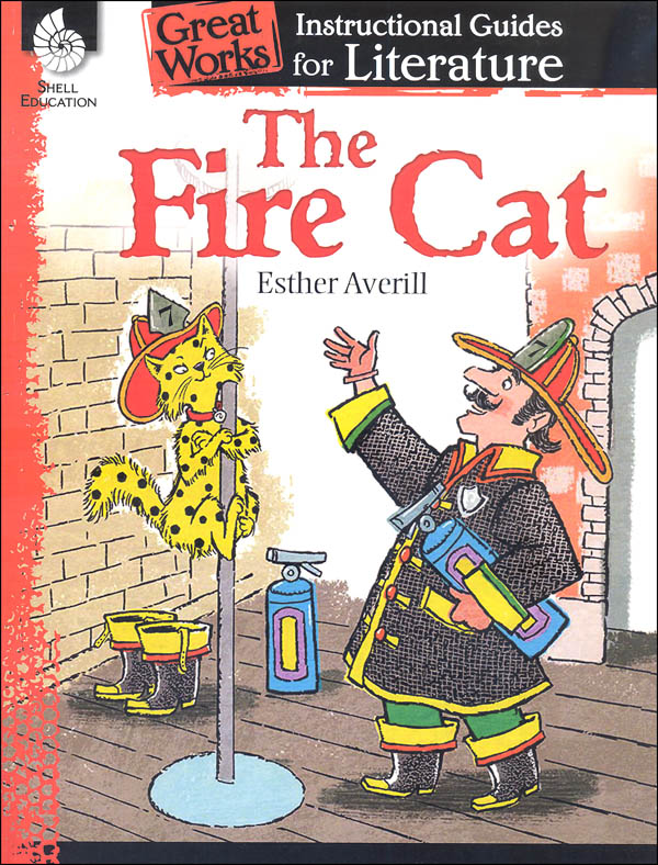 Fire Cat Great Works Instructional Guide for Literature