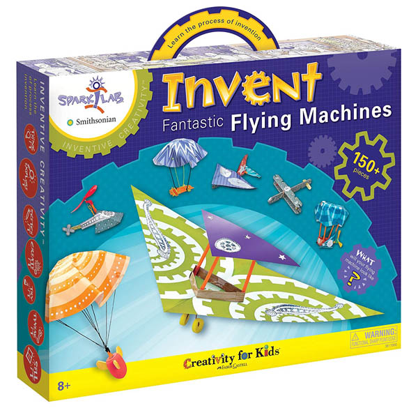 Invent Fantastic Flying Machines (Spark! Lab)