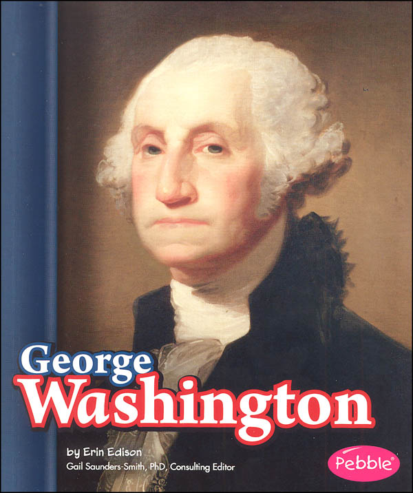 George Washington (Presidential Biographies)