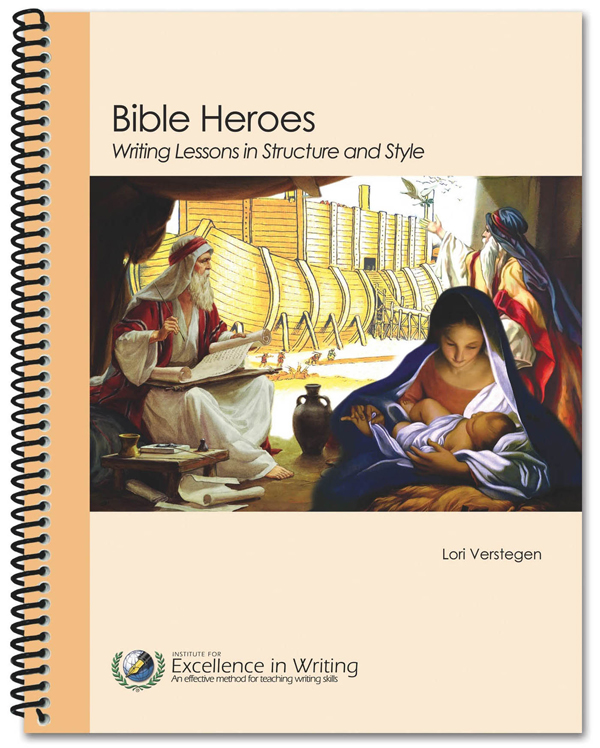 Bible Heroes: Writing Lessons in Structure and Style