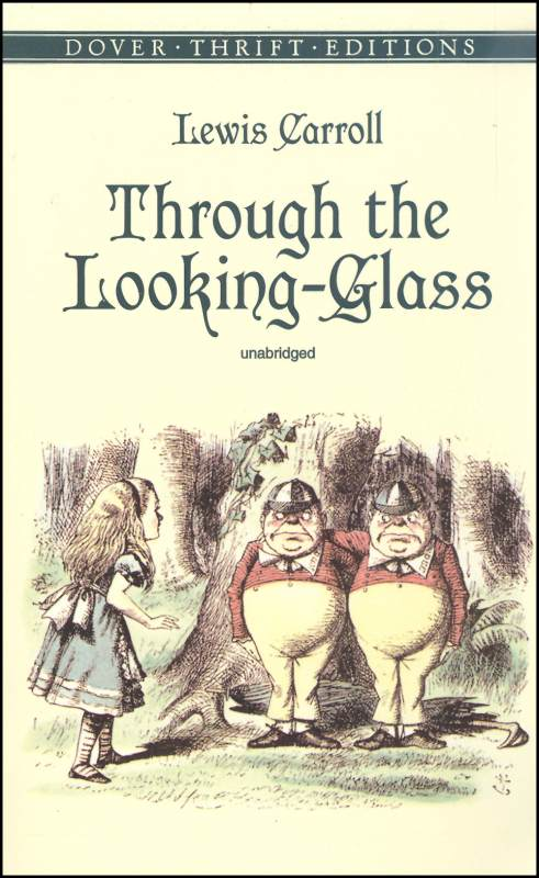 Through the Looking-Glass Thrift Edition