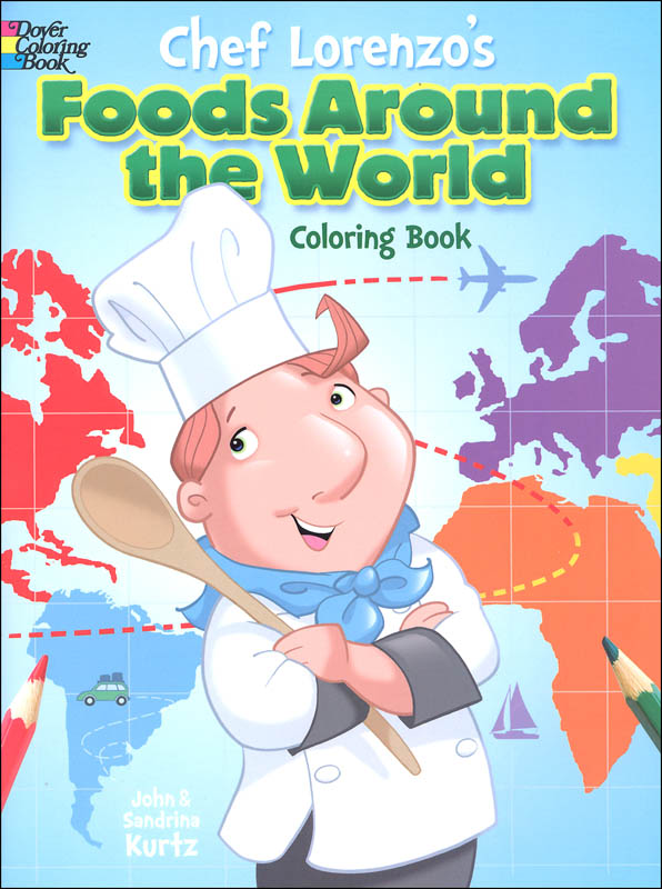 Chef Lorenzo's Foods Around the World Coloring Book