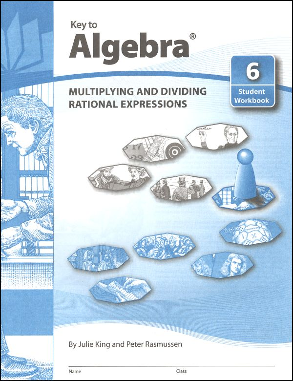 Key to Algebra Book 6: Multiplying and Dividing Rational Expressions