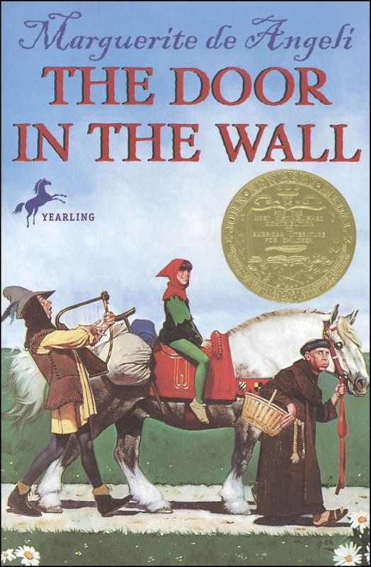 Door in the Wall (A Yearling Newbery Edition)
