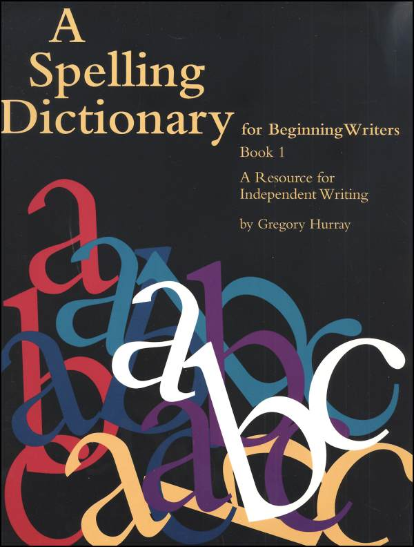 Spelling Dictionary for Beginning Writers