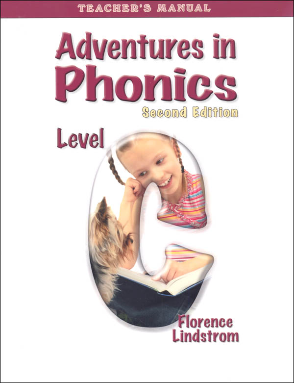 Adventures in Phonics: Level C Teacher Manual 2nd Ed