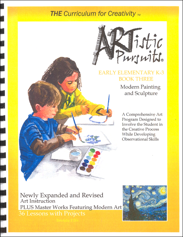 ARTistic Pursuits Early Elementary K-3 Book Three 3rd ed - Modern Painting and Sculpture