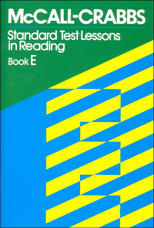 McCall-Crabbs Standard Test Lessons Reading Book E