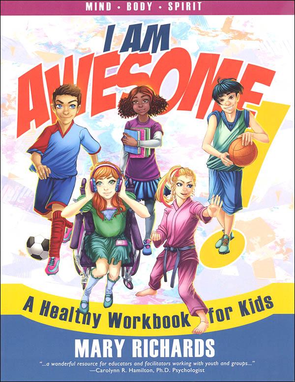 I Am Awesome: A Healthy Workbook for Kids (Color Version)