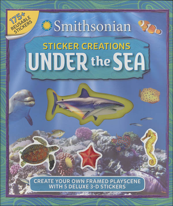 Smithsonian Sticker Creations: Under the Sea