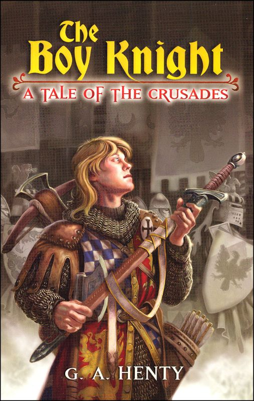 Boy Knight-Tale of the Crusades