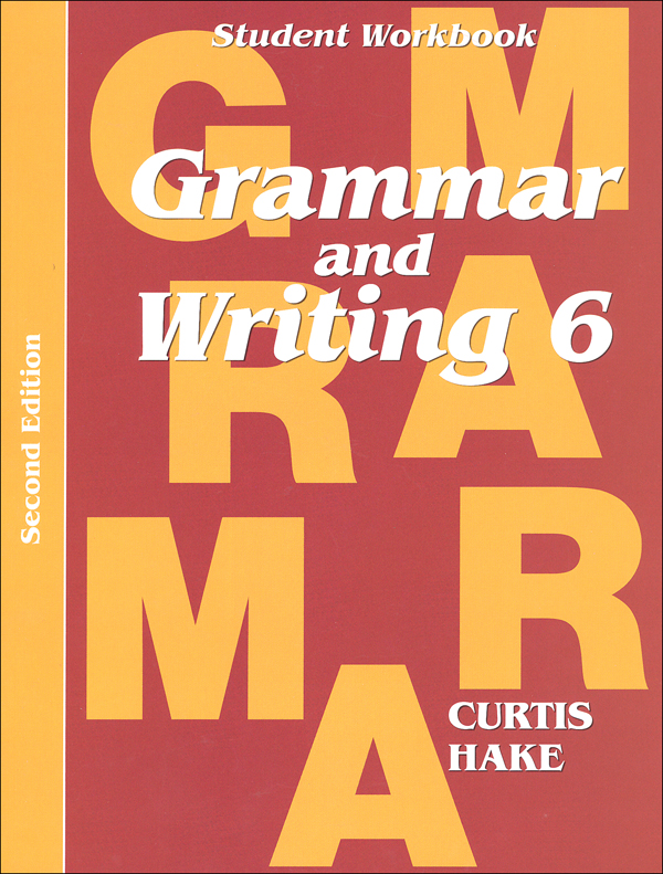 Grammar & Writing 6 Student Workbook 2ED