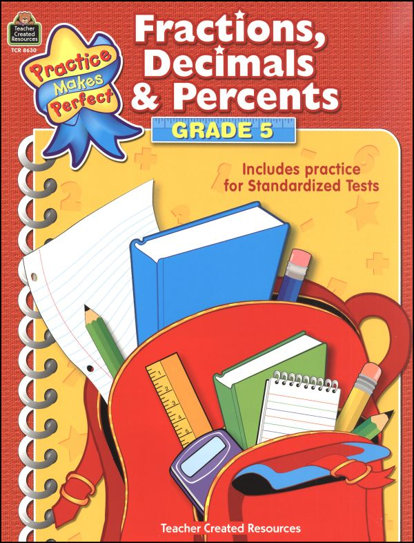 Fractions, Decimals & Percents Grade 5 (Practice Makes Perfect)