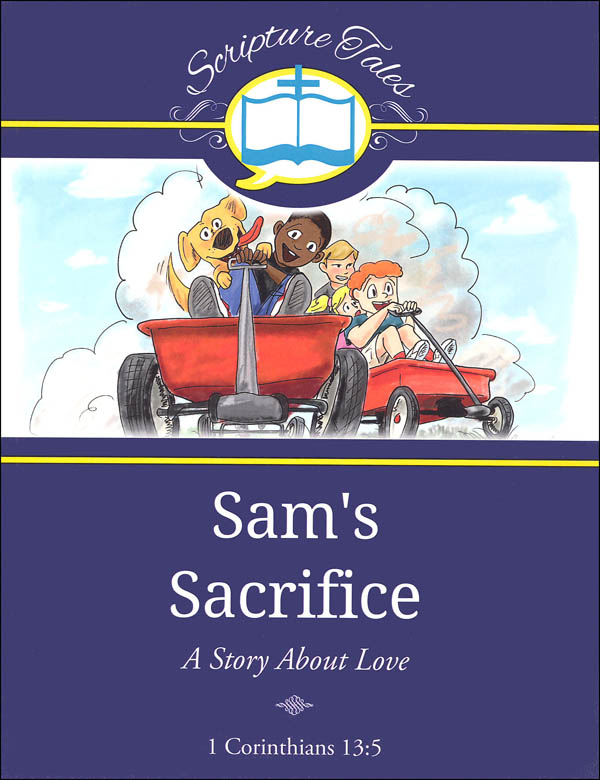 Sam's Sacrifice (Scripture Tales)