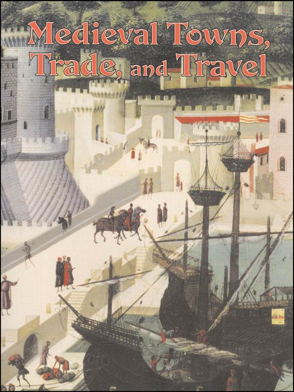 Medieval Towns, Trade and Travel