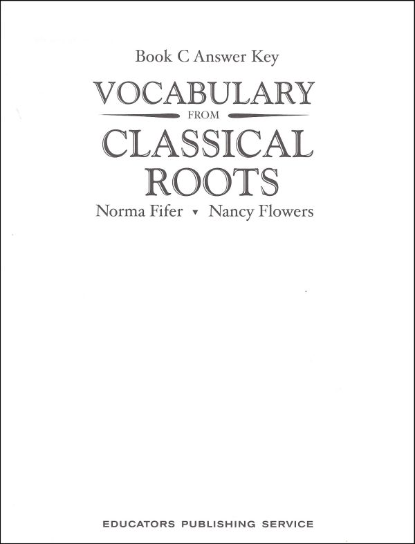Vocabulary From Classical Roots C Answer Key Only