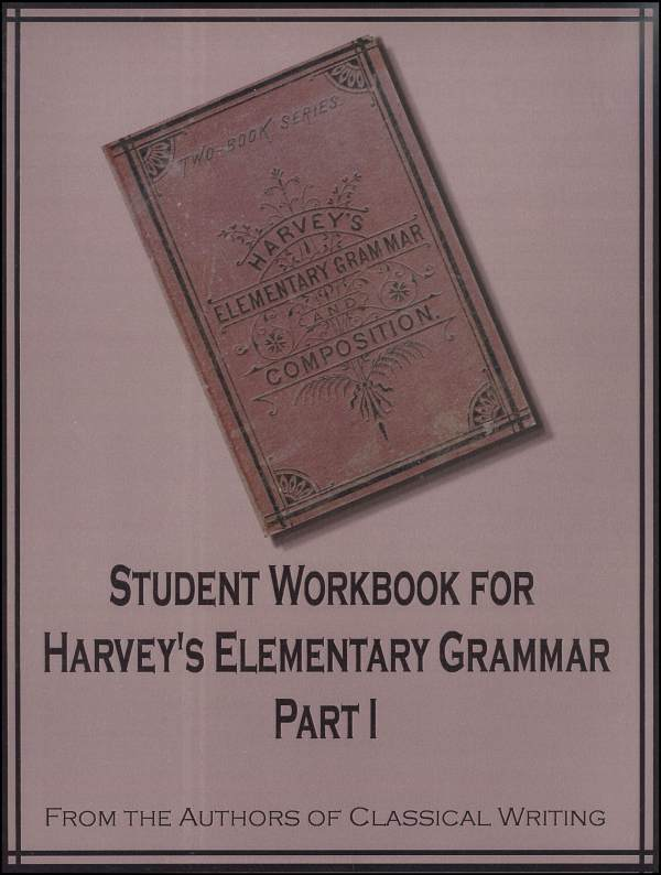 Harvey's Elementary Grammar Student Workbook Part 1