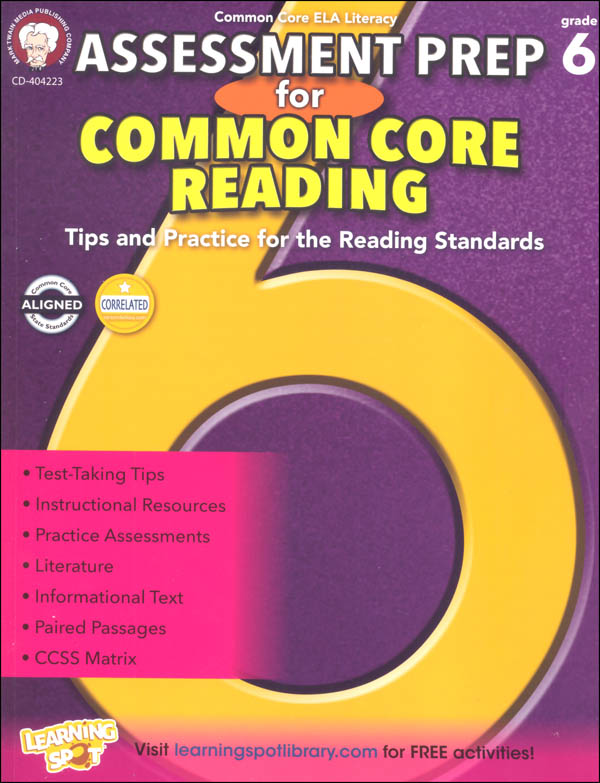 Assessment Prep for Common Core Reading: Grade 6