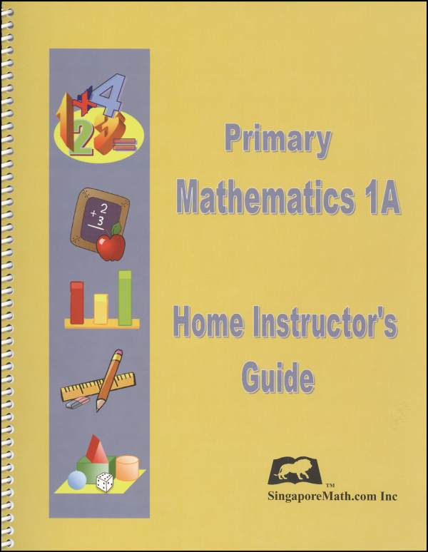 Primary Math US 1A Home Instructor Guide