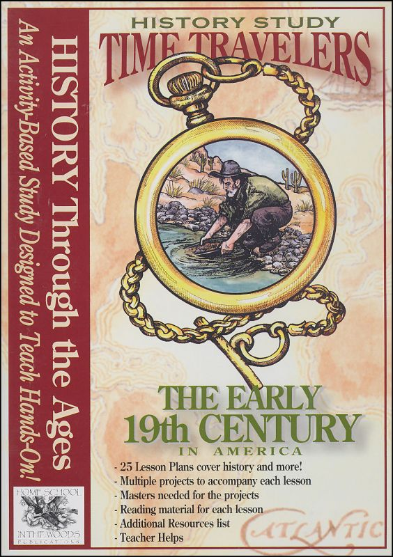 Time Travelers History Study CD: Early 19th Century