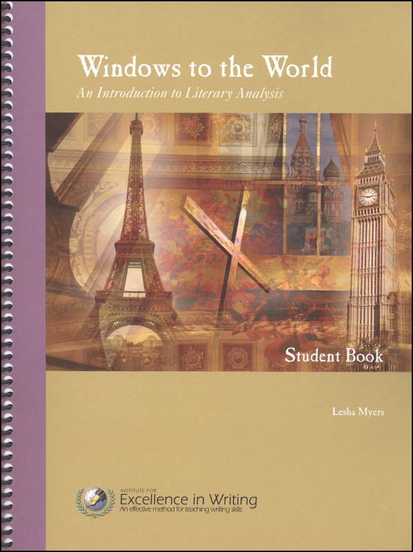 Windows to the World: Introduction to Literary Analysis Student