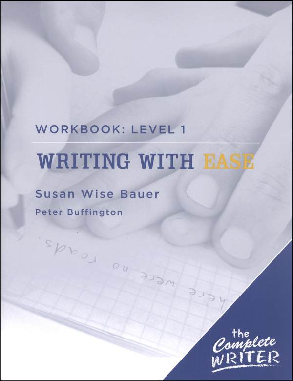 Complete Writer: Writing with Ease L1 St Wkbk