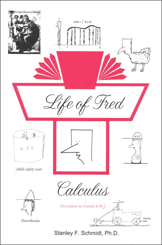 Life of Fred: Calculus