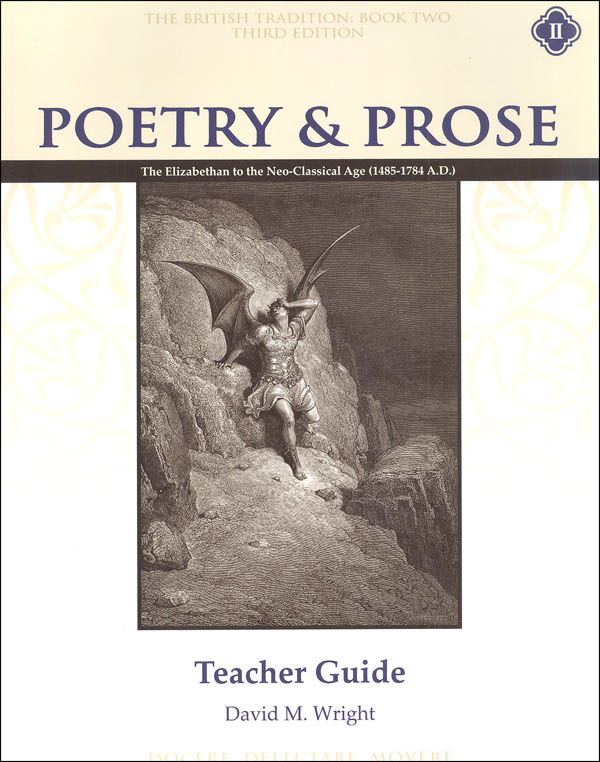 Poetry & Prose Book II: Elizabethan to the Neo-Classical Age Teacher Guide, Second Edition