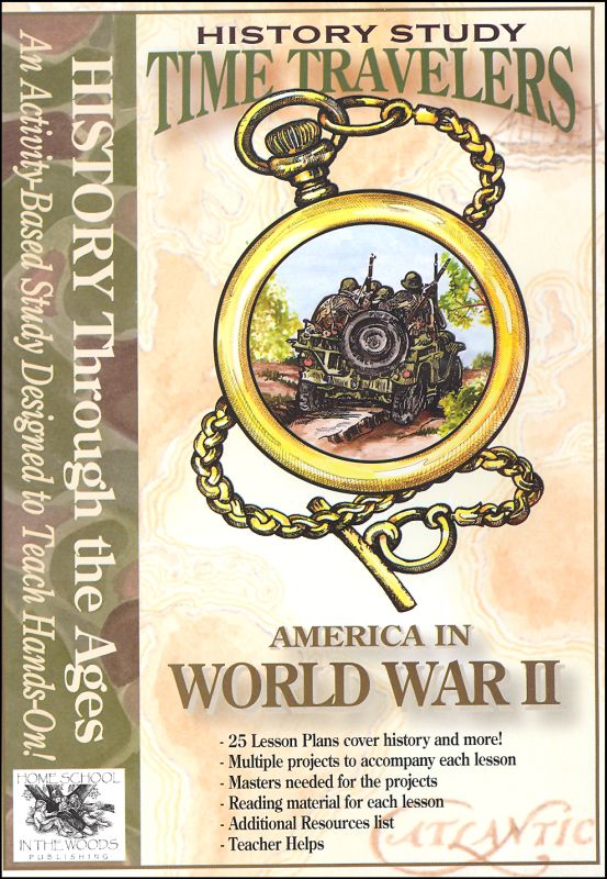 Time Travelers History Study CD: America in World War II