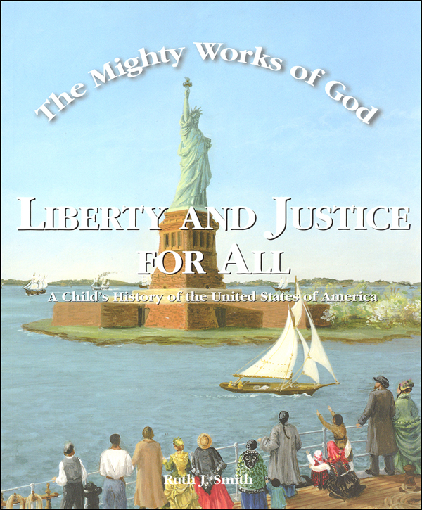 Mighty Works of God: Liberty and Justice for All Student Text