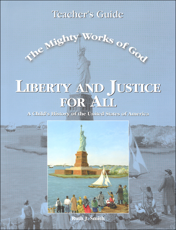 Mighty Works of God: Liberty and Justice for All Teacher
