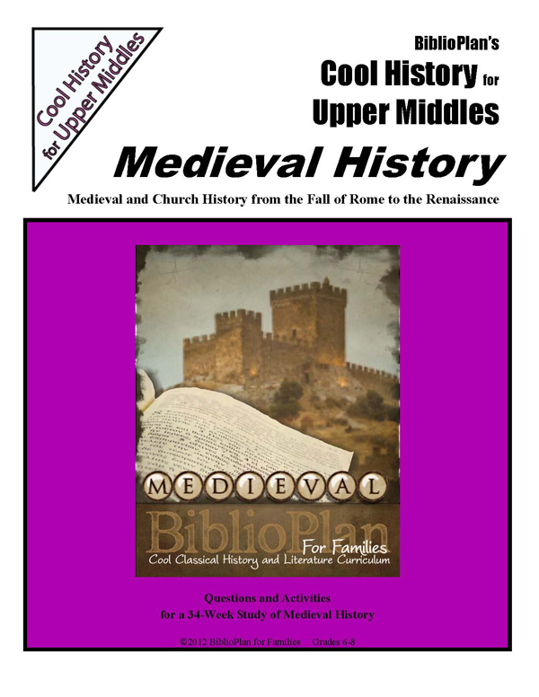 BiblioPlan: Medieval Cool History Upper Middles