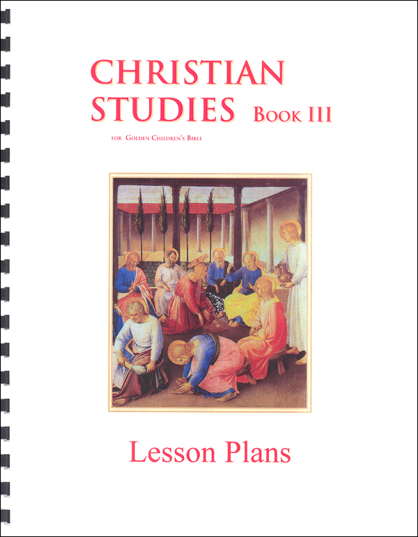Christian Studies Book III Lesson Plans
