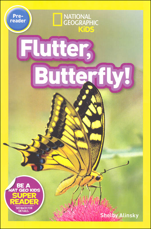 Flutter, Butterfly! (National Geographic Pre Reader)